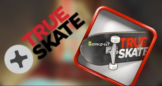 True Skate Apk free on Android